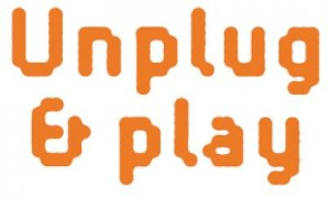 Unplug and Play – A good initiative